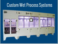Custom Wet Processing Equipment